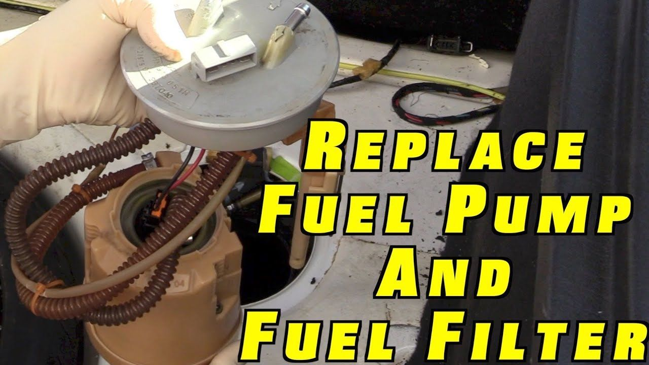 How to replace a fuel pump and fuel filter filters