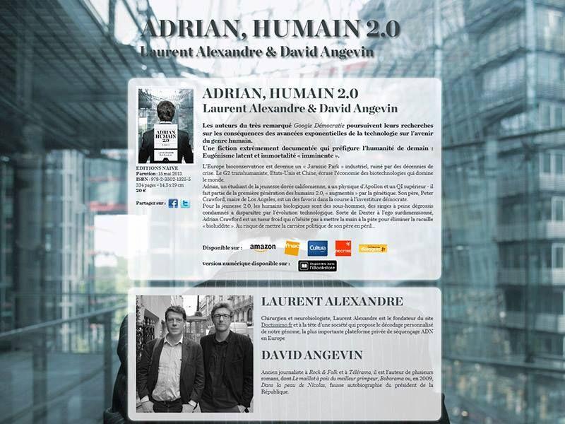 Adrian Humain 2 0 Laurent Alexandre Et David Angevin Editions