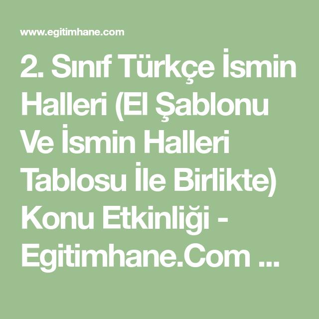 2 Sınıf Türkçe Ismin Halleri El şablonu Ve Ismin Halleri Tablosu