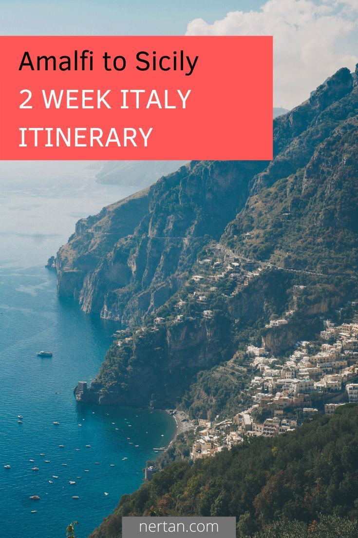 This 2 Week Italy Itinerary combines the beautiful Amalfi Coast with active volcanoes, the best Pizzas in the world and small tranquil villages in Sicily. You can do all transfers by boat or train and will not need a car anytime. #itinerary #travel #italy