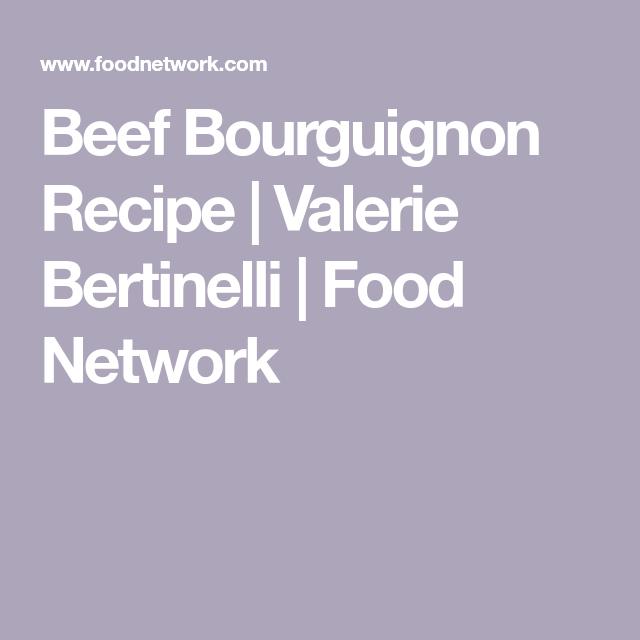 Beef Bourguignon #valeriebertinellirecipes