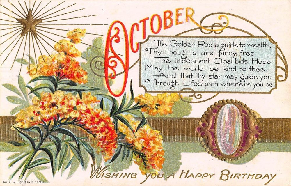 Happy Birthday Postcard October Golden Rod and Opal~108206 #Birthday