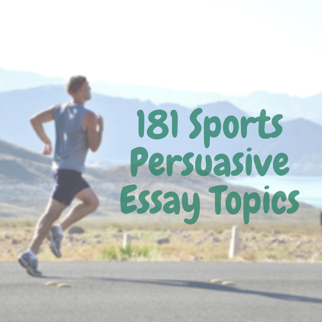Argumentative sports essay topics