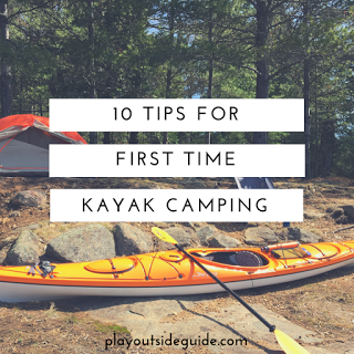 Photo of 10 Tips for First Time Kayak Camping : Play Outside Guide