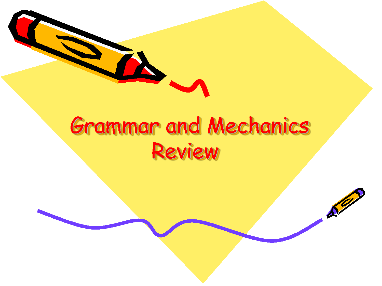 Grammar & Mechanics Review