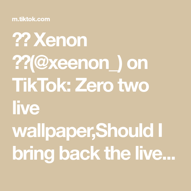 Xenon Xeenon On Tiktok Zero Two Live Wallpaper Should I Bring Back The Live Wallpapers Zerotwo Zerotwoedit 02 02edit Darlinginthefranxx Animeedi