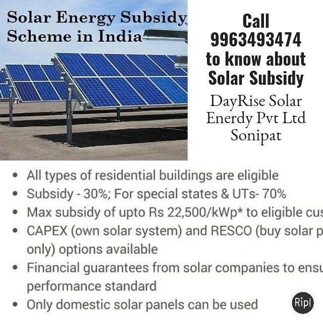 Apply For Solar Subsidy Rs 20000 Per Kw Produce 4 5 Units Per Day Per Kw Save Rs 1000 Pm Per Kw M 9963493474 Dayrise Solar Enerdy Solar Solar Energy Sonipat