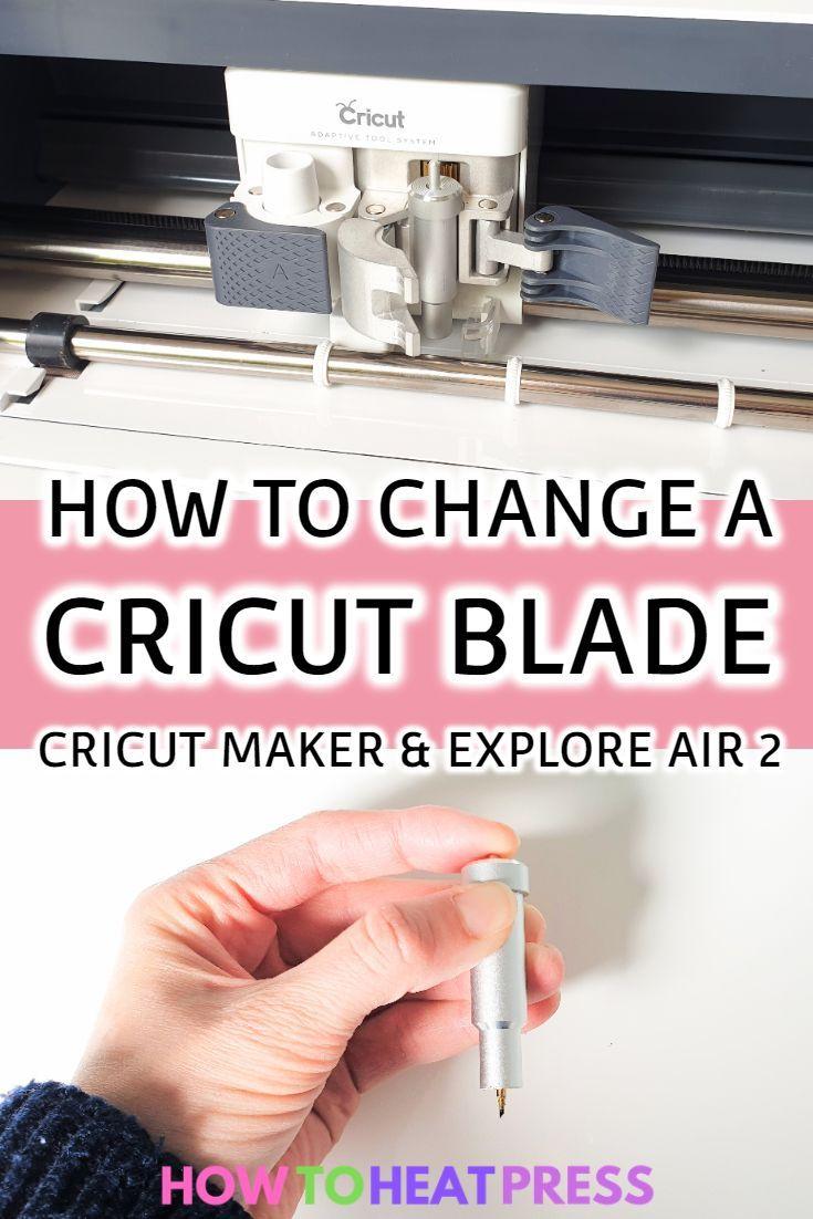 How to change a cricut blade cricut maker explore air