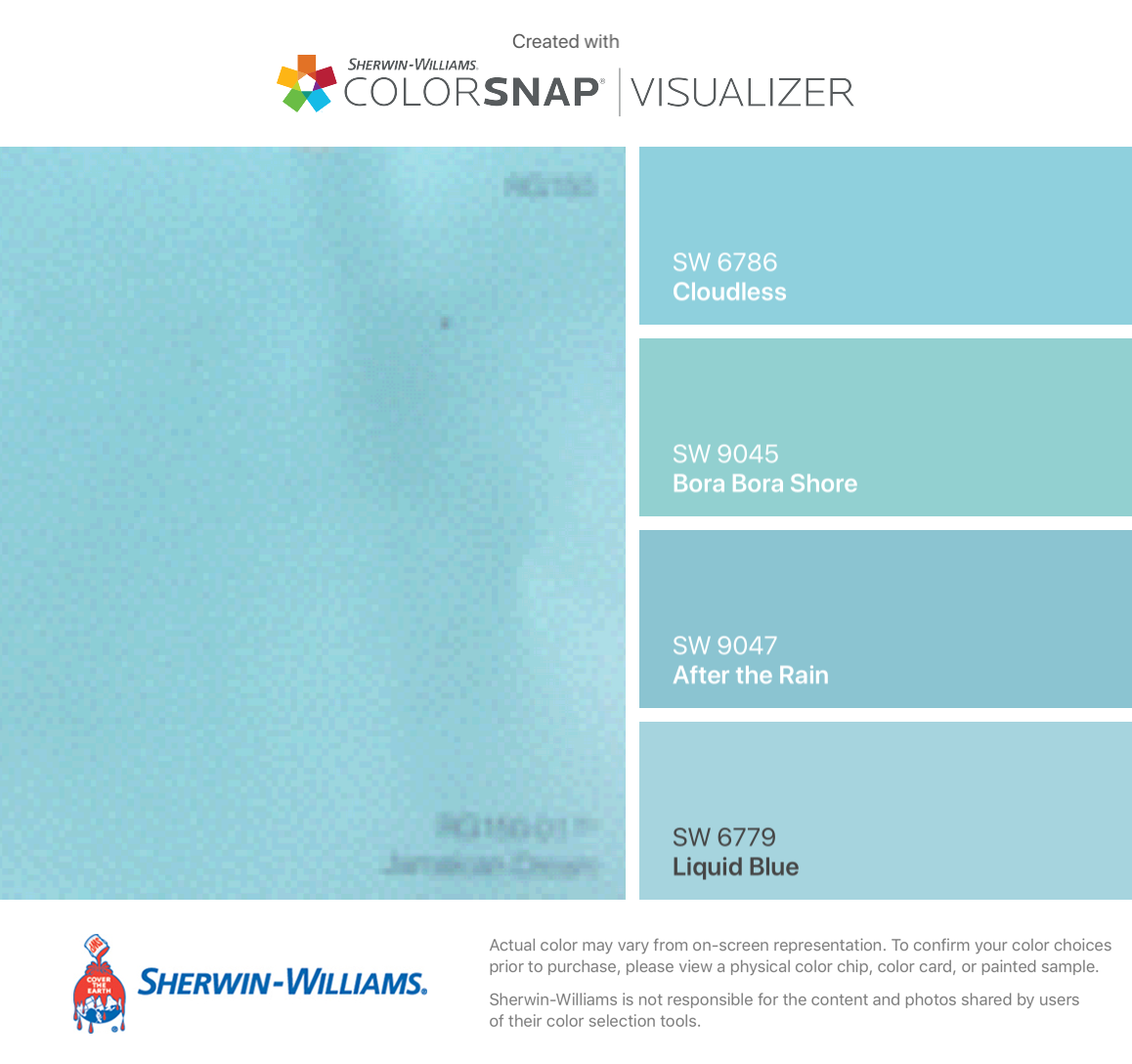 Matches To The Actual Jamaican Dream Color Card Sherwin Williams Cloudless Sw 6786 Bora S 9045 After Rain 9047 Liquid Blue