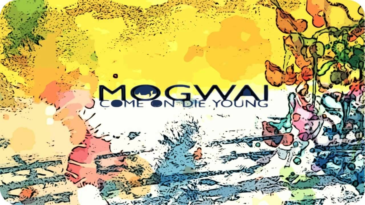 Mogwai Come On Die Young 1999 Full Album Nineties Music