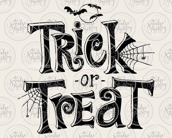 Trick or Treat SVG, Halloween SVG, Trick Or Treat Cut File - halloween design