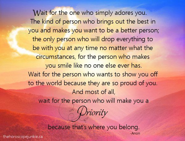 Waiting For The One You Love Quotes: Wait For The One Who Simply Adores You. The Kind Of Person