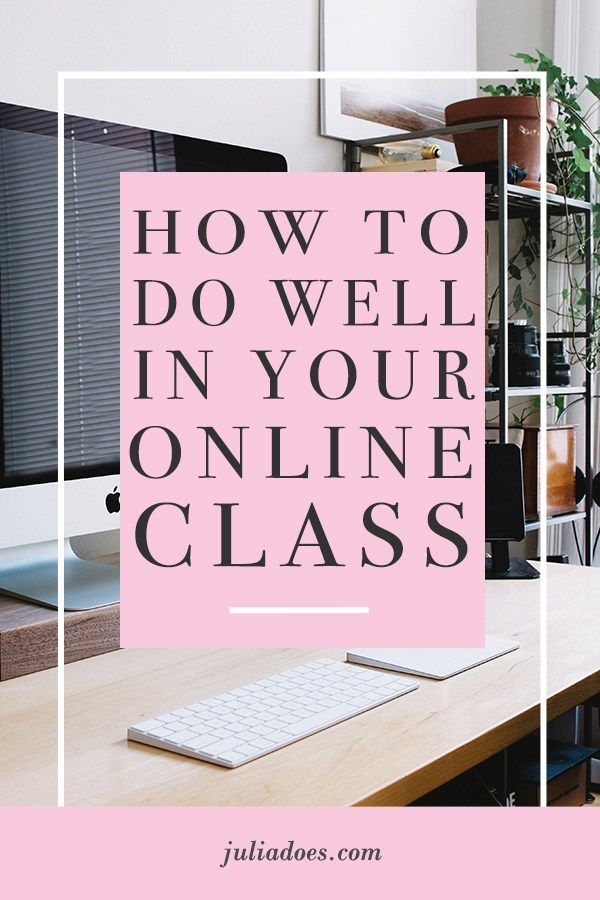 How to Ace Your Online Class - Julia Does #onlineclasses