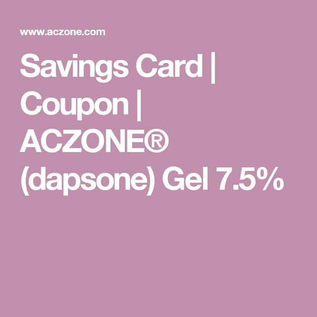 Savings Card Coupon Aczone Dapsone Gel 7 5 Coupons