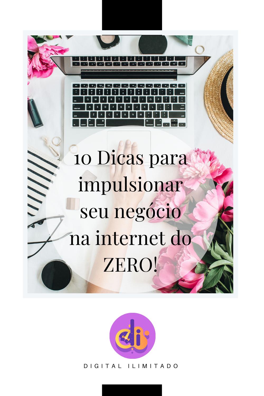 10 Dicas para impulsionar seu negócio na internet ...
