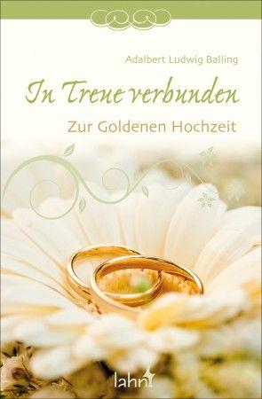 In Treue Verbunden Zur Goldenen Hochzeit Geschenkbuch