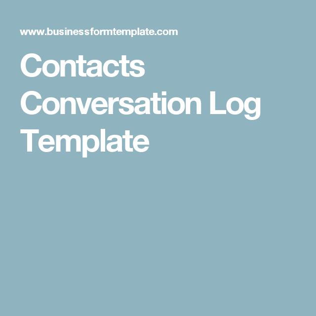 Contacts Conversation Log Template | business | Pinterest ...