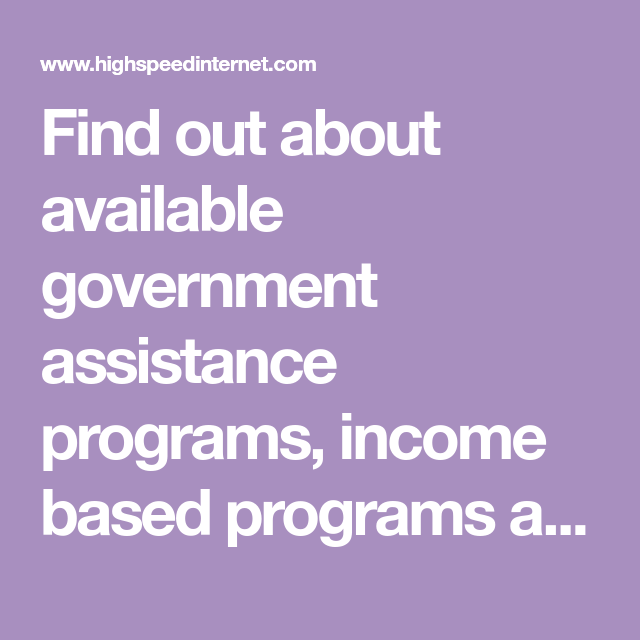 Find Out About Available Government Assistance Programs Income