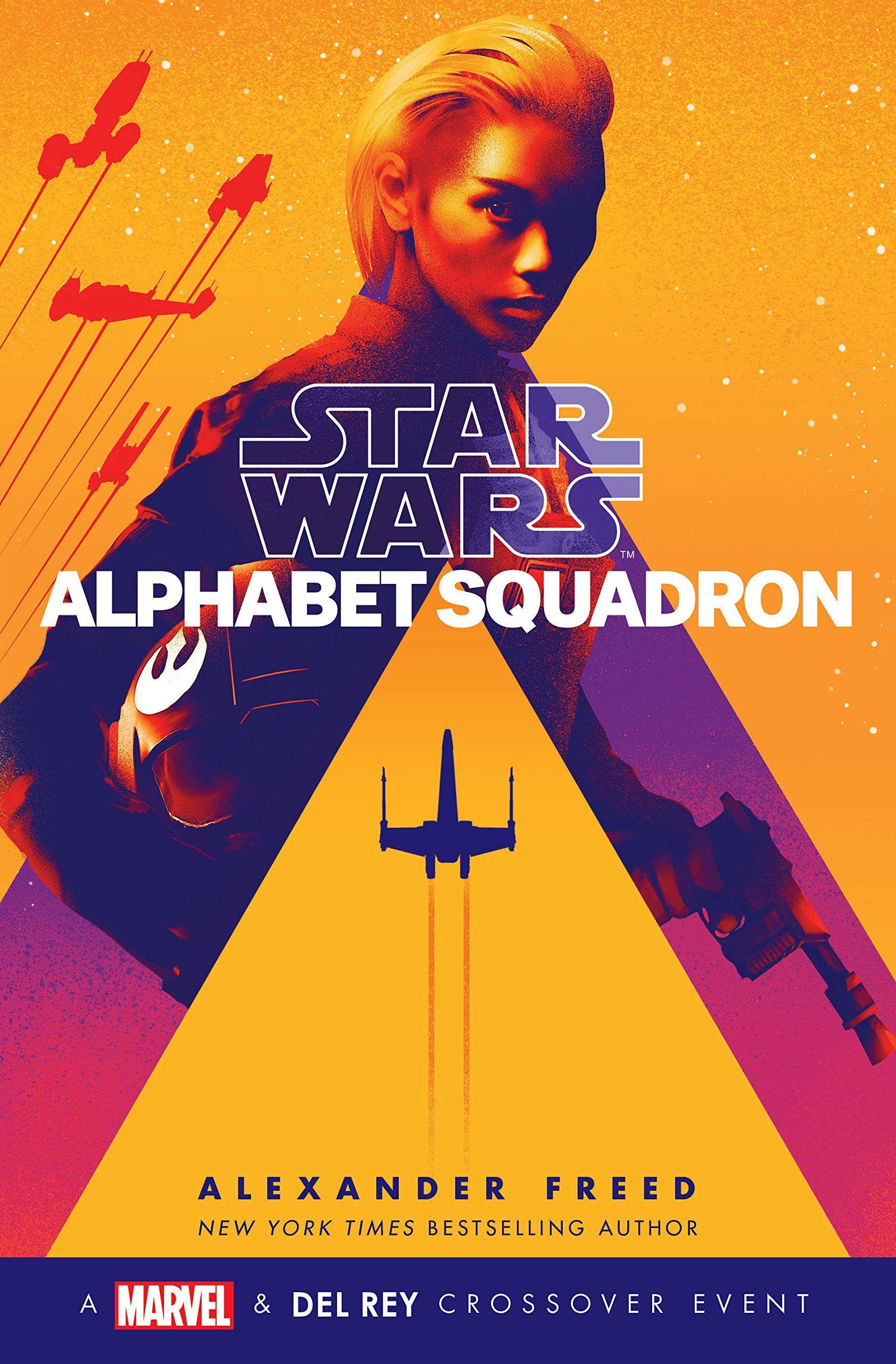 Alphabet Squadron Star Wars By Alexander Freed 9781984821980 Penguinrandomhouse Com Books Star Wars Star Wars Online Star Wars Books