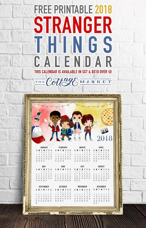Free Printable 2018 Stranger Things Calendar - The Cottage Market