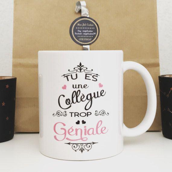 mug tu es une coll gue trop g niale cadeau par monjolicadeau cadeau pinterest work. Black Bedroom Furniture Sets. Home Design Ideas