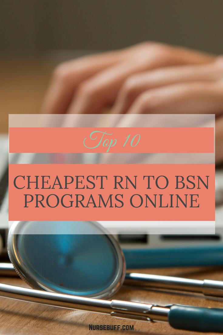 Top 10 Cheapest RN to BSN Programs Online | La enfermera y Escuela