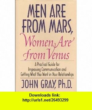 Men are from mars women are from venus 9780060191320 john gray men are from mars women are from venus 9780060191320 john gray isbn fandeluxe Image collections
