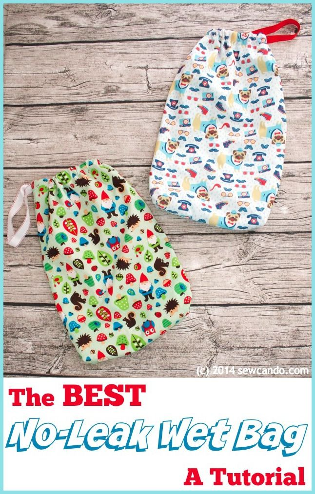 Sew Can Do Tutorial Time The Best Diy No Leak Wet Bag This Double Layered Design Says Goodbye To Leaks Great For Cloth Diapers Potty Training