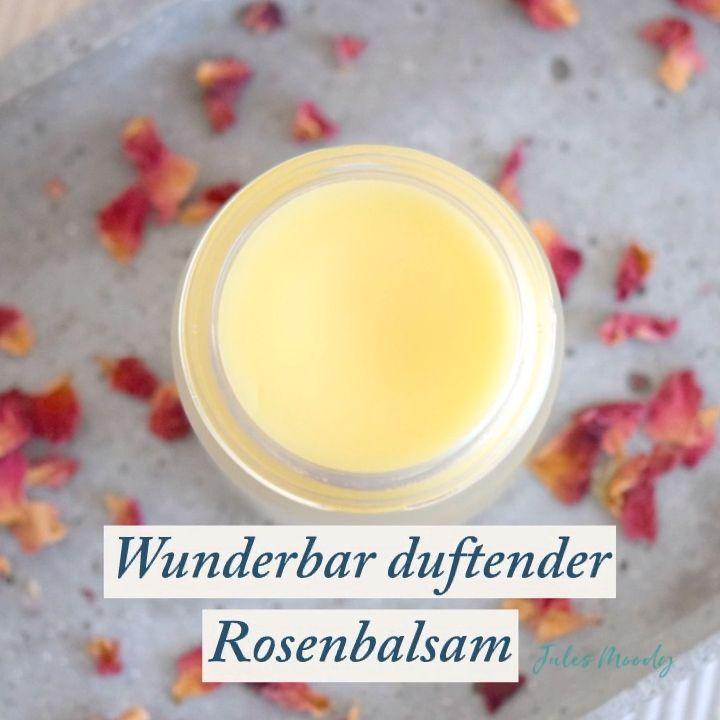 Wunderbar Duftender Rosenbalsam Zur Pflege Rissiger Oder Wunder