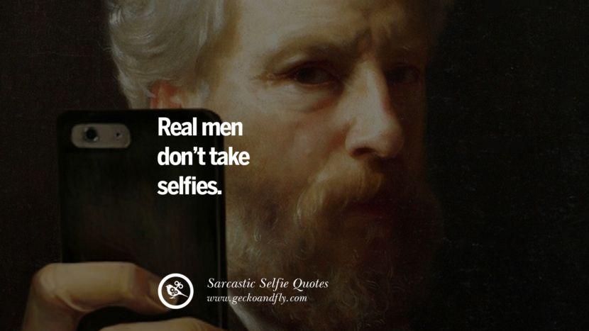 Sarcastic selfie captions