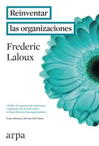 Descargar Reinventar Las Organizaciones Libro Gratis Pdf Epub Frederic Laloux Libros De Negocios Modelos De Liderazgo Libros
