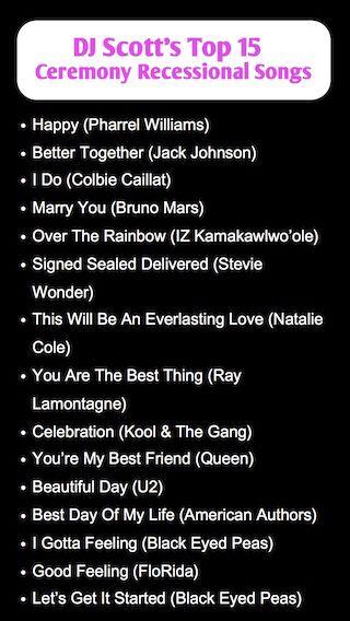Dj Scotts Top 15 Wedding Ceremony Recessional Song Suggestions AskDjScott Ph