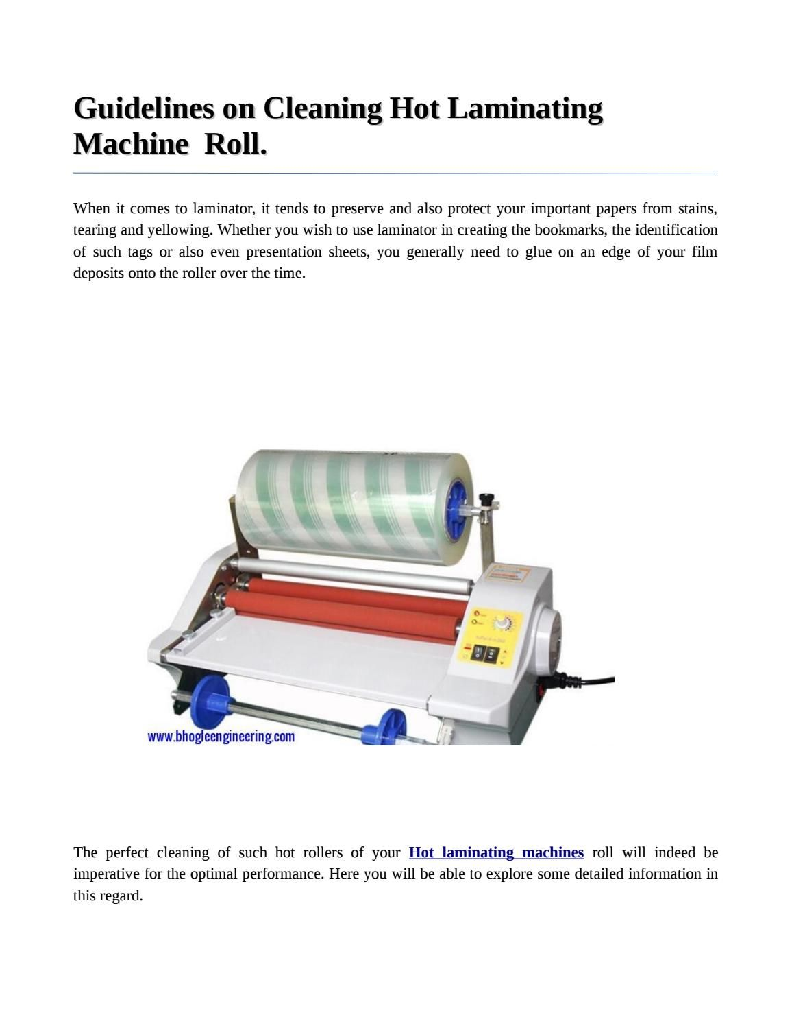 Guidelines On Cleaning Hot Laminating Machine Roll Clean Laminate Cleaning Laminators