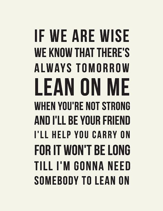 lean on me inspirational quote art print by