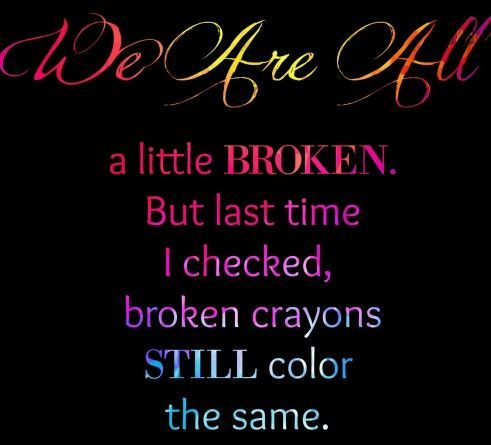 Broken Crayons Still Color The Same Pictures Photos And Images