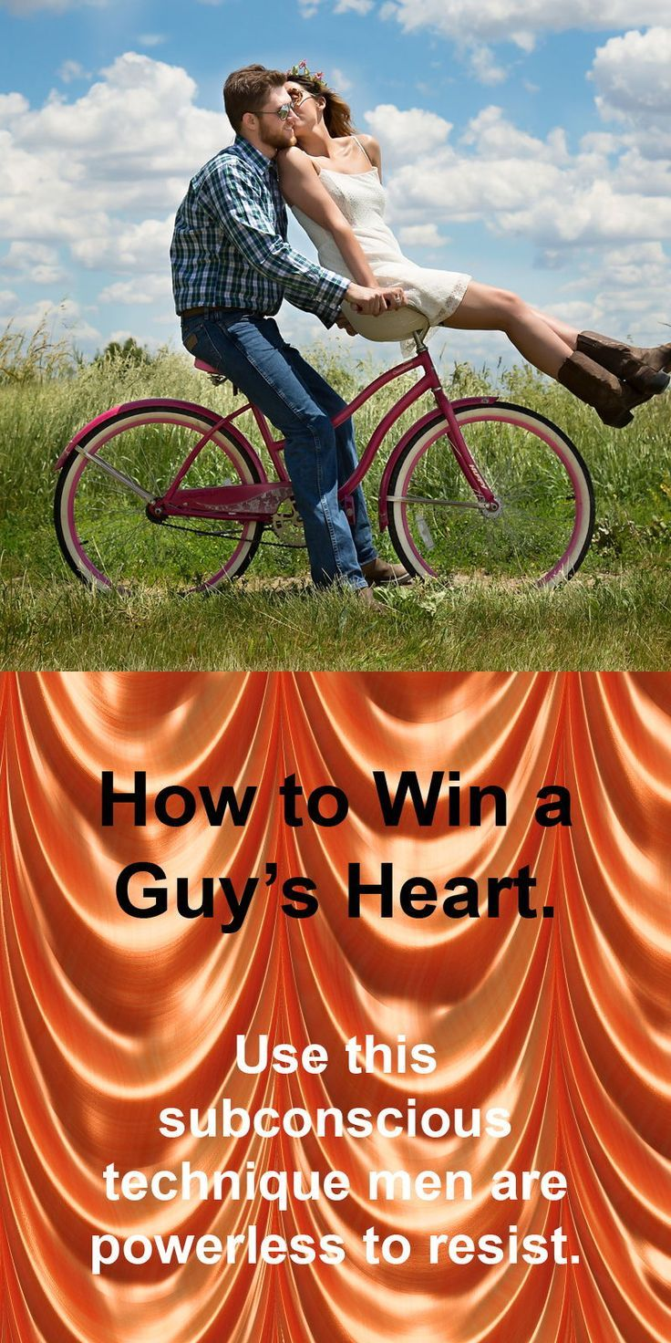 How to Win a Guy's Heart. Dating, Life hacks every girl