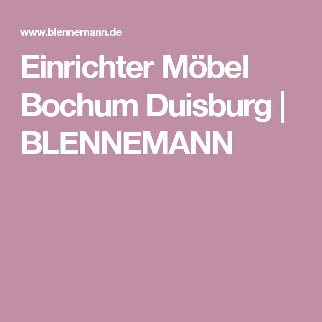 Blennemann Bochum einrichter möbel bochum duisburg blennemann feiertage und