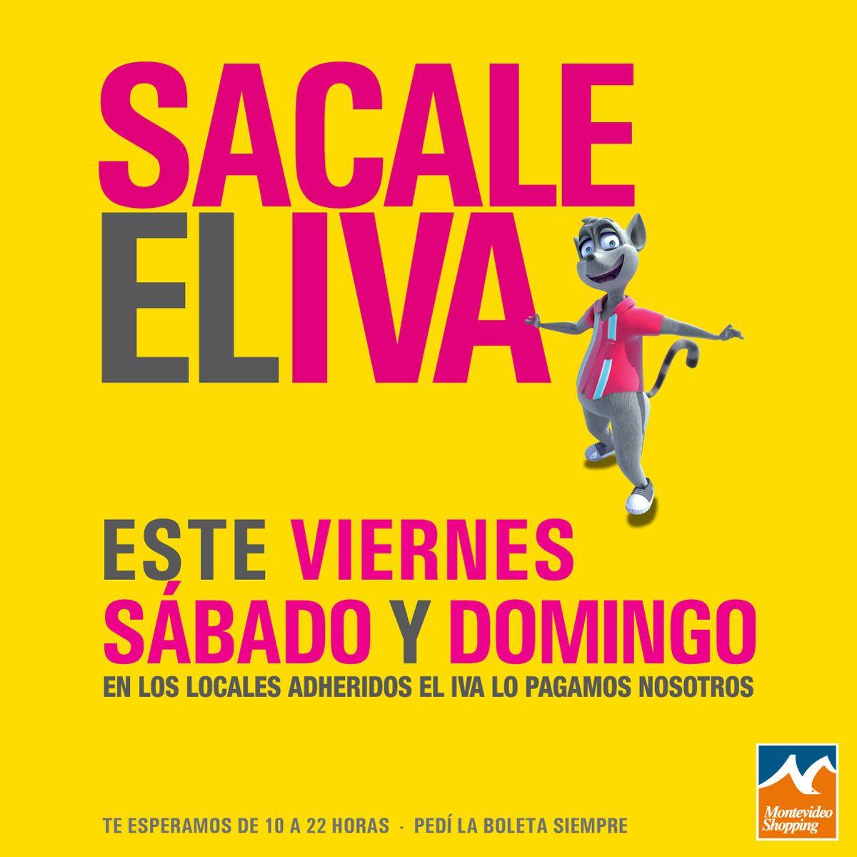 #SacaleElIva, del 7 al 9 de Noviembre el IVA lo pagamos nosotros. Te esperamos!