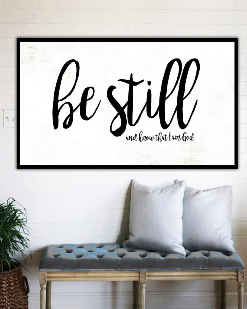 Be Still And Know   Fixer Upper Style Sign Wall Art Canvas