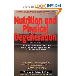Nutrition and physical degeneration by w a price books worth nutrition and physical degeneration by w a price fandeluxe Choice Image