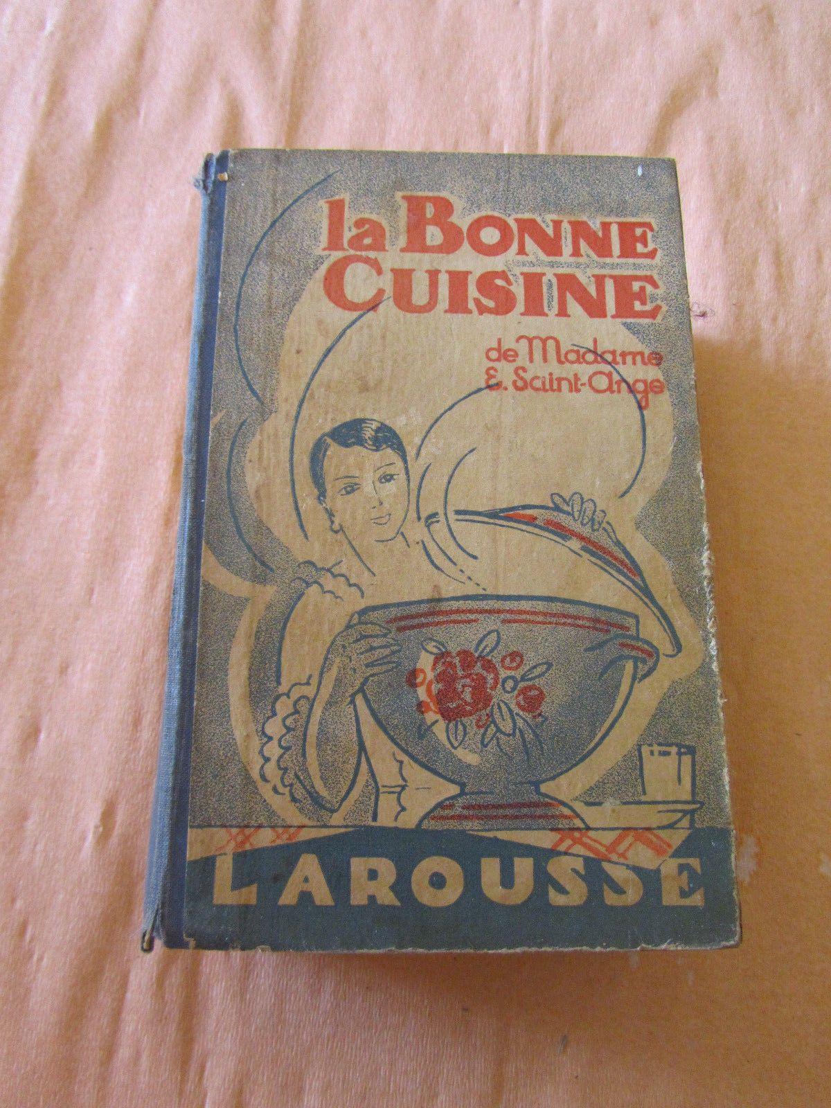 La bonne cuisine de madame saint ange 1929 edition larousse for sale eur 20 00 see photos - Edition larousse cuisine ...
