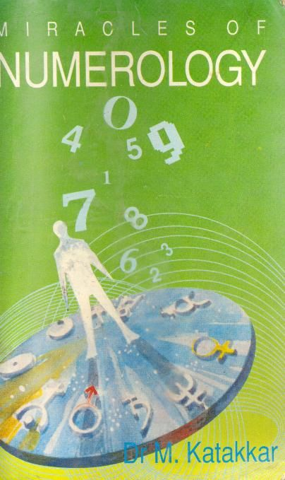 Miracles Of Numerology By Dr M Katakkar Online Free Occult