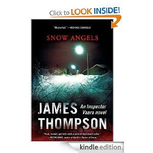 This is the guy you should add to your list right away. Two books in the series so far and one more coming in March. He was born in Tennessee and lives in Finland now.  1st novel is Snow Angels and second is Lucifer's Tears