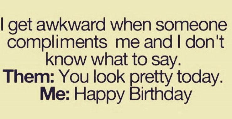 Funny That Awkward Moment When Quotes Awkward Moment Quotes Happy Birthday Quotes Funny Awkward Quotes