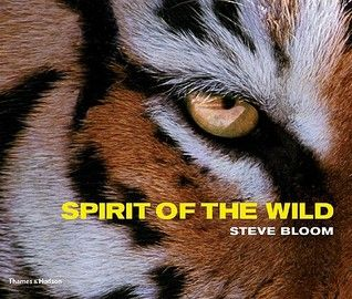 Spirit of the Wild Unforgettable images of the natural world by a best-selling photographer that will delight and inform.