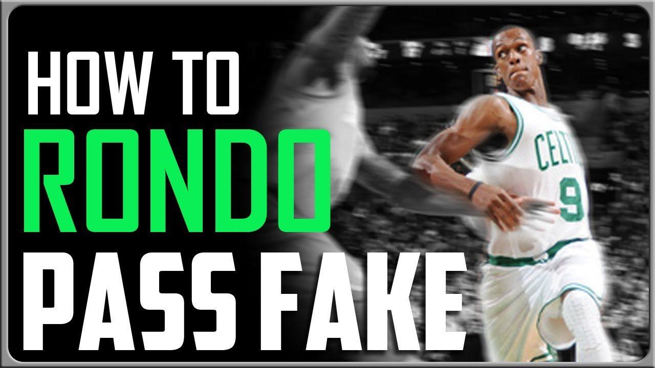 Rajon Rondo Pass Fake Basketball Moves (With images