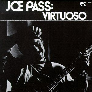 Virtuoso Joe Pass Album Virtuoso Day For Night Jazz