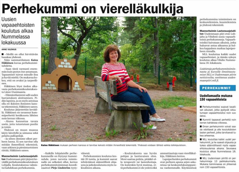 MLL:n Uudenmaan piiri etsii perhekummeja Uudellamaalla. Juttu Vihdin Uutisissa 28.8.2014. www.olettarkea.fi