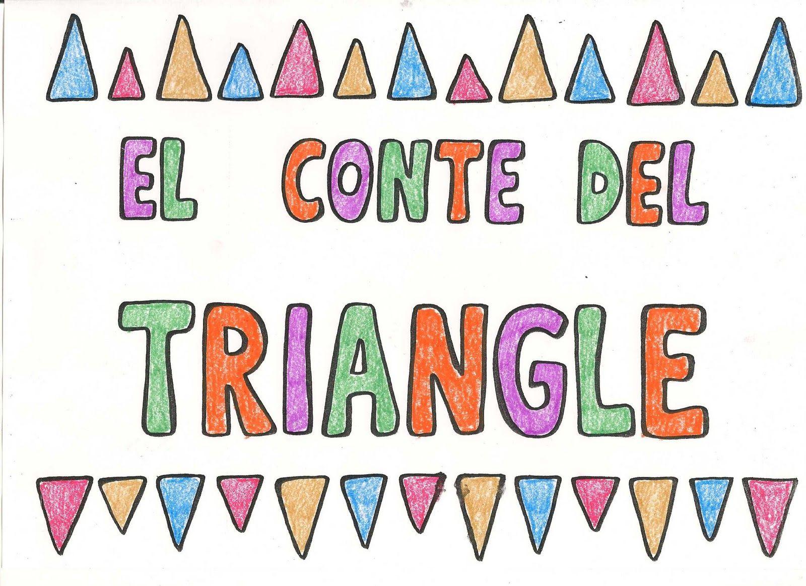 Cosetes D Infantil Conte Del Triangle Actividades De Figuras Geometricas Geometría Matematicas