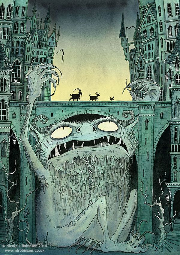 I <3 Monsters! - Nicola L Robinson Illustration Billy Goats Gruff, Troll Bridge, Chilrens book illustration classic fairytales, Pen and Ink monsters